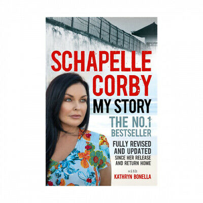 My Story: Schapelle Corby by Schapelle Corby.