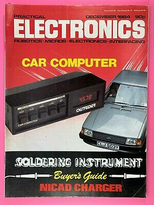 PRACTICAL ELECTRONICS - Magazine - Dec 1984 - Car Computer - Nicad Charger