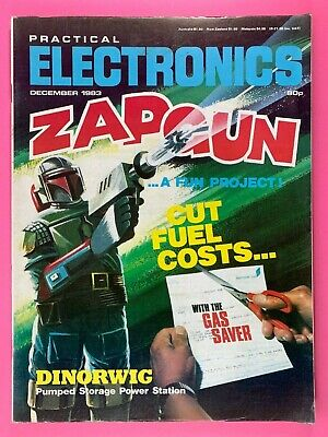 PRACTICAL ELECTRONICS - Magazine - December 1983 - Fun Zap Gun - Gas Saver