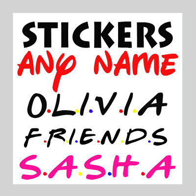 Friends Text Personalised Name wall art Sticker Custom Decal Transfer girls boys