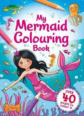 My Mermaid Colouring Book ___ Brand New ___  Freepost Uk