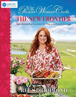 The Pioneer Woman Cooks: The New Frontier: 112 Fantastic Favorites - Buy 1 Get 2
