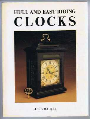 Horology: Walker; Hull & East Riding Clocks and Watches & their London origins