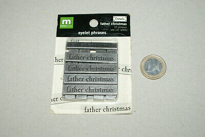 FATHER CHRISTMAS  **  EYELET PHRASES (pack of 12)  ** NEW **     Making Memories