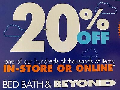 Bed Bath and Beyond  20% Off Entire Purchase 1coupon - expires In July Of 2020