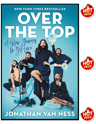 Over the Top: A Raw Journey to Self-Love By Jonathan Van Ness (Digital, 2019)