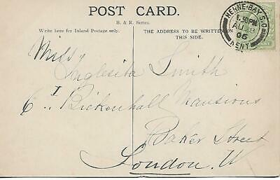 KING EDWARD VII ½d GREEN WITH HERNE BAY CANCEL ON P/C  1906 REF 2555