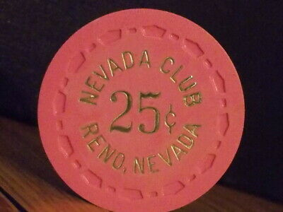 NEVADA CLUB CASINO 25¢ (25 cents) hotel casino gaming poker chip ~ Reno, NV