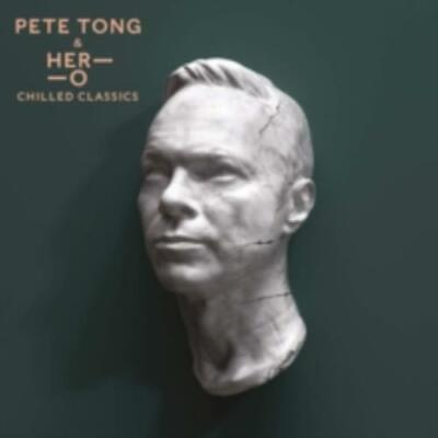 Pete Tong with The Heritage Orchestra & Jules Buckley: Chilled Classics =CD=