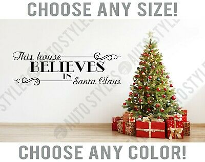 House Believes in Santa Claus Christmas Wall Decal Home Decor Vinyl Room Sticker