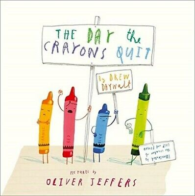 The Day The Crayons Quit by Drew Daywalt (NEW)