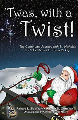 'Twas, With A Twist!: The Continuing Journey With St. Nicholas