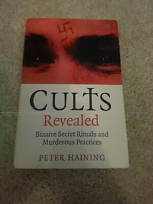 Cults Revealed PETER HAINING