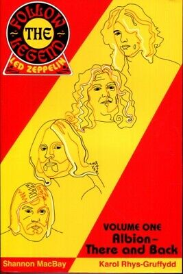 Follow the Legend: Led Zeppelin, Vol. 1 - Albion There and Back by Shannon Mac..