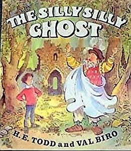 The Silly Silly Ghost, H. E. Todd, Used; Good Book