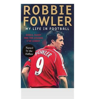 Robbie Fowler Signed Book - My Life In Football Autograph