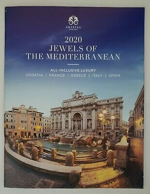 Crystal Cruises 2020 Jewels Of The Mediterranean ALL- INCLUSIVE LUXURY Catalog