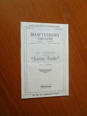 1926 Shaftesbury Theatre Loose Ends Magazine  Programme Dion Titheradge