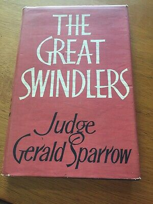 The Great Swindlers by Gerald Sparrow 1959. First Edition