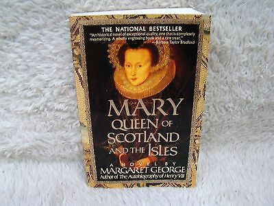 1992 Mary Queen of Scotland And the Isles A Novel by Margaret George Paperbk Bk