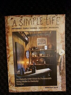 A Simple Life Magazine *New Winter 2019 2020 *Jill Peterson *Antiques Primitive