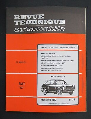 REVUE TECHNIQUE AUTOMOBILE RTA FIAT 127 1972 n°319