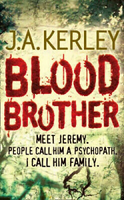 Blood Brother (Carson Ryder, Book 4) (Carson Ryder) by J. A. Kerley.