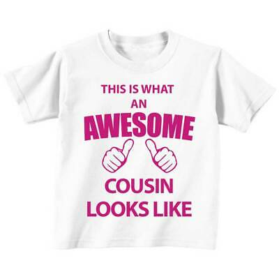 This is What An Awesome Cousin Looks Like White Tshirt Pink Text Baby Toddler Ki