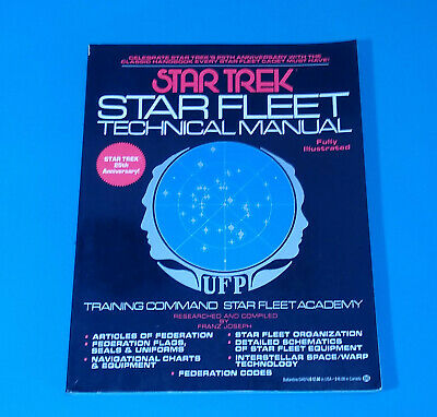 1986 Star Trek Star Fleet Technical Manual 25th Anniversary Edition