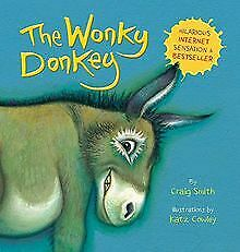 The Wonky Donkey by Smith, Craig | Book | condition good