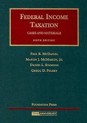 University Casebook: Federal Income Taxation - Cases and Materials by Paul R....