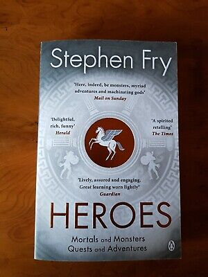 Heroes: The Myths of the Ancient Greek Heroes Retold by Stephen Fry (2019, Pape…