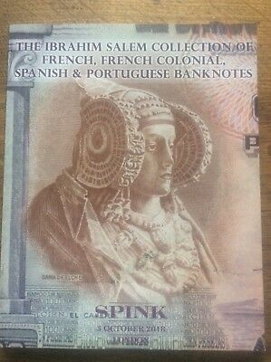 Ibrahim Salem Collection French Spanish Portuguese Banknotes Spink Catalogue