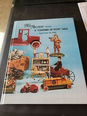 1999 Bill Bertoia Auctions A Century of Toys Sale Hardcover