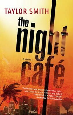 THE NIGHT CAFE PB Book by Taylor Smith (2008) NEW