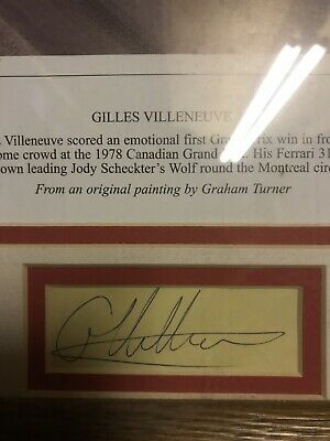 Gille Villenueve signature collected by myself back in 1979. Mounted &framed