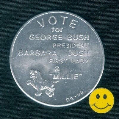 Vote For REPUBLICAN GEORGE BUSH For President + Barbara & Millie Doubloon Token