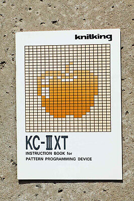 Knitking Intruction Book For Pattern Device Manual Kc-Iii Xt