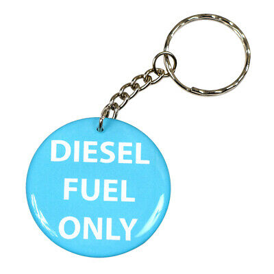Diesel Fuel Only Reminder Keychain Key Chain Keyring Key Ring Round Double Sided