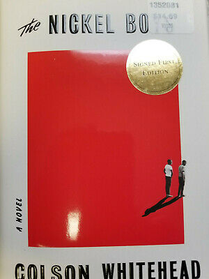 New Signed The Nickel Boys by Colson Whitehead First Edition 2019