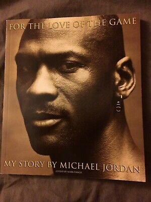 For the Love of the Game -My Story by Michael Jordan