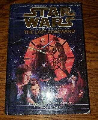 STAR WARS THE LAST COMMAND RETAIL 1ST HB BOOK Timothy Zahn  Thrawn Trilogy