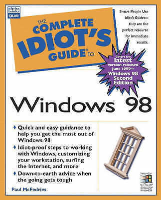 Complete Idiot's Guide to Windows 98 (The Complete Idiot's Guide), McFedries, Pa