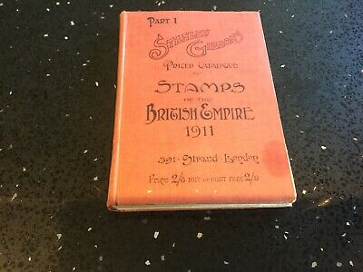 Stanley Gibbons Priced Catalogue Stamps British Empire 1911