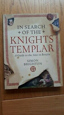 IN SEARCH OF THE KNIGHTS TEMPLAR A guide to the sites in Brtain