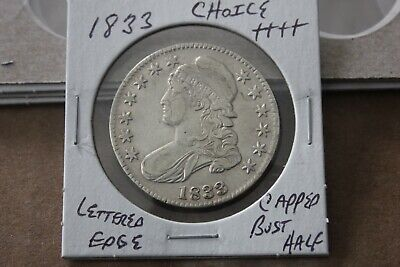 1833  Lettered Edge   Choice+++  Capped Bust Half Dollar