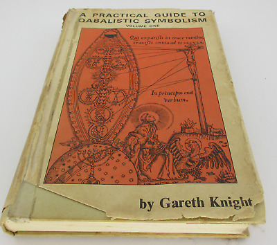 A PRACTICAL GUIDE TO QABALISTIC SYMBOLISM GARETH  KNIGHT DJ 2 VOLUMES IN ONE1993
