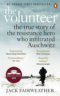 The Volunteer by Jack Fairweather - The True Story - Paperback