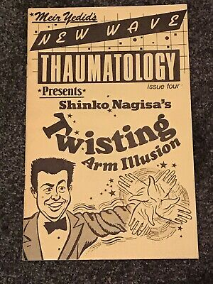 Meir Yedid's New Wave Thaumatology #4 Shinko Nagisa's Twisting Arm Illusion