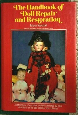 Autographed Copy - The Handbook of Doll Repair and Restoration by Marty Westfall